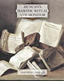 Duncan's Masonic Ritual and Monitor, Malcolm Duncan, 1477470573