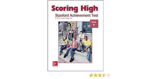 Scoring High: Stanford Achievement Test, Book 6: SRA/McGraw