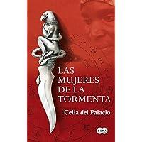 Las mujeres de la tormenta (Spanish Edition)