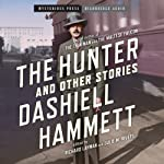 The Hunter and Other Stories | Dashiell Hammett