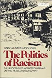 The Politics of Racism, Ann Gomer Sunahara, 0888624131