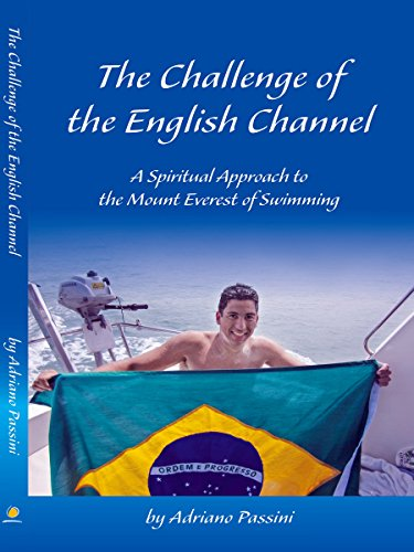The Challenge of the English Channel: A Spiritual Approach to the Mount Everest of - English Mount