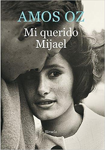Resultado de imagen de Mi querido Mijael
