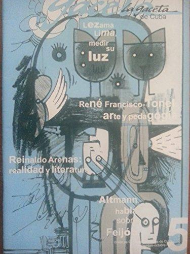 La gaceta de cuba,revista de la circle de escritores y artistas de cuba.numero 5 del 2010,lezama lima,medir su luz,reinaldo arenas,realidad y literatura,samuel feijoo,.