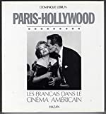img - for Paris-Hollywood: Les Franc ais dans le cine ma ame ricain (French Edition) book / textbook / text book