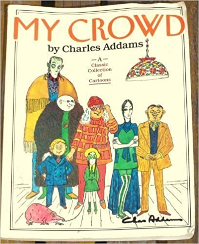 Book My Crowd by Charles Addams (1990-10-15)