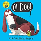 Oi Dog!: Board Book (Oi Frog and Friends)