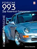 Porsche 993 Essential Companion