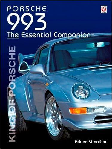 Porsche 993 - King of Porsche: The Essential Companion: Amazon.es: Adrian Streather: Libros en idiomas extranjeros
