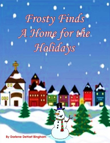 Frosty Finds a Home for the Holidays
