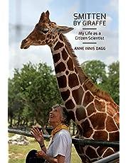 Smitten by Giraffe: My Life as a Citizen Scientist