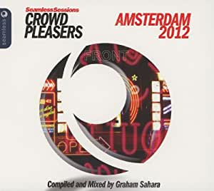 Seamless Sessions: Crowd Pleasers Amsterdam 2012