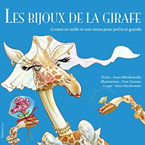 Les bijoux de la girafe (French Edition) Audiobook