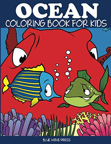 Ocean Coloring Book for Kids: Fantastic Ocean Animals Coloring for Boys and Girls (Sea Coloring Books)