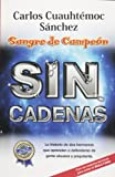 Sangre de Campeon, Carlos Cuauhtémoc Sánchez, 9687277475