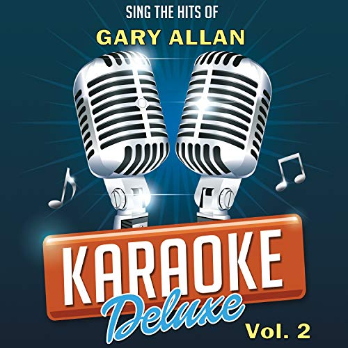 Nothing On But The Radio (Originally Performed By Gary Allan) [Karaoke Version] (Gary Allan Nothing On But The Radio)
