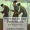 Writers of the Philokalia: An Overview Audiobook by Marilynn Hughes Narrated by Ken Maxon
