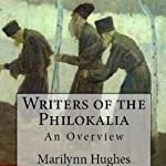 Writers of the Philokalia: An Overview | Marilynn Hughes