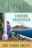 SPQR XI: Under Vesuvius (The SPQR Roman Mysteries)