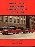 History of the Chicago Fire Insurance Patrol