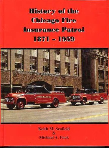 Download History of the Chicago Fire Insurance Patrol Pdf