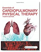 Essentials of Cardiopulmonary Physical Therapy, 4e
