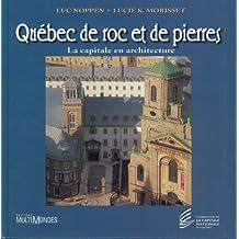 Québec de roc et de pierre
