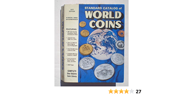 Standard Catalog Of World Coins Chester L Krause 9780873410120 Amazon Com Books