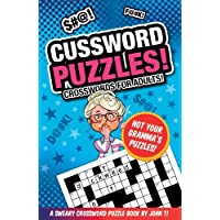 Cussword Puzzles!: Crosswords for Adults - Not Your Gramma's Puzzles!: Volume 1 (Crossword Puzzles and Word Searches)