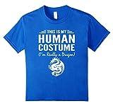 This Is My Human Costume I'm Really a Dragon Halloween shirt