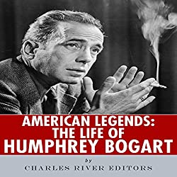 American Legends: The Life of Humphrey Bogart