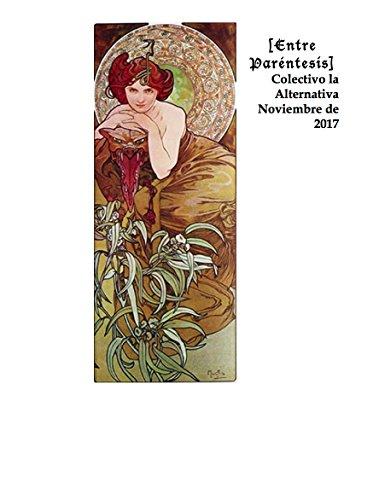 Entre Peréntesis 2: Noviembre 2017 (Entre Paréntesis) (Spanish Edition)