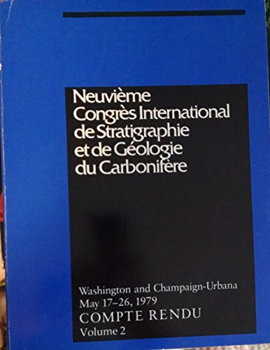 Compte Rendu, Volume 2: Neuvieme Congres International de Stratigraphie et de Geologie du Carbonifere