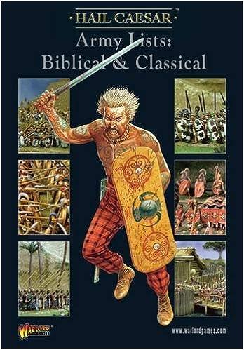 Hail Caesar Army Lists: Biblical & Classical
