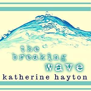 The Breaking Wave Audiobook