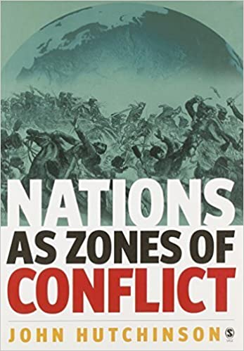 Nations as Zones of Conflict by John Hutchinson (2004-12-08)