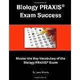 Biology PRAXIS Exam Success: Master the Key Vocabulary of the Biology PRAXIS Exam