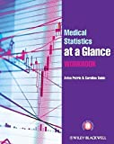 img - for Medical Statistics at a Glance Workbook by Aviva Petrie (2013-01-29) book / textbook / text book