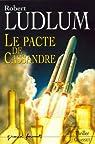 Le Pacte de Cassandre par Ludlum