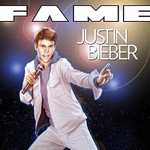 Fame: Justin Bieber Hörbuch