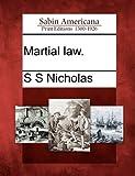 Martial Law, S. S. Nicholas, 1275720366