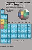 Electrolytes, Acid-Base Balance and Blood Gases 9783211331279