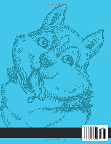 Siberian Husky Coloring Book: Adults Coloring Book Fun, Beautiful Dog Stress Relieving Unique Design