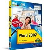 Word 2007 - auf einen Blick, in Farbe: Sehen und Können (Bild für Bild)