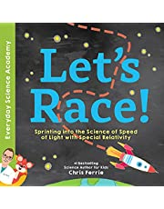 Let's Race!: Sprinting into the Science of Light Speed with Special Relativity