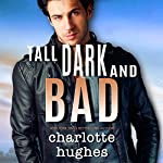 Tall, Dark, and Bad | Charlotte Hughes