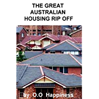 The Great Australian Housing Rip Off