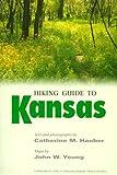 Hiking Guide to Kansas (1999-08-01)