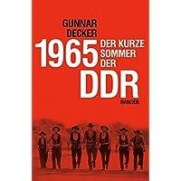 1965: Der kurze Sommer der DDR
