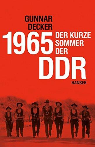 1965  Der Kurze Sommer Der DDR